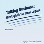 Talking Business: When English is Your Second Language